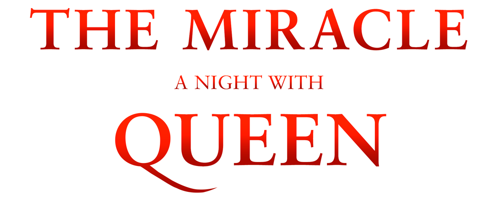 The Miracle – A Night With Queen